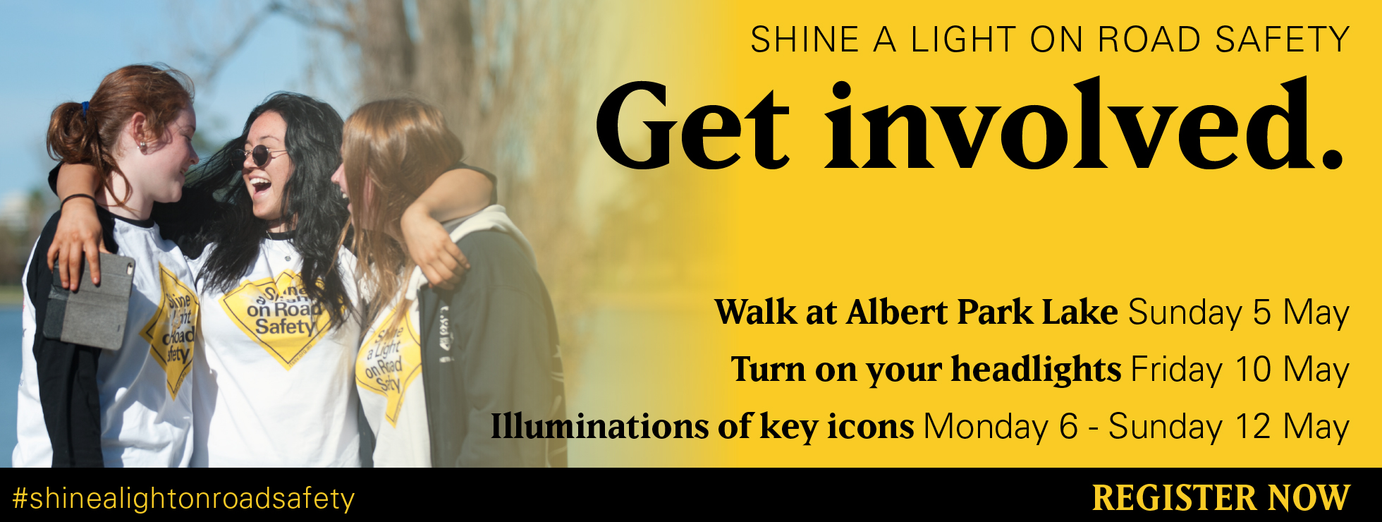 Shine a Light on road safety, get involved